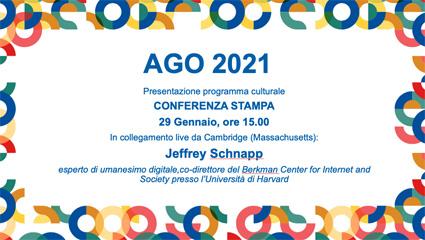 Conferenza stampa e diretta streaming - Un hub dove si connettono  cultura digitale e cultura umanistica: al via il programma di AGO Modena Fabbriche Culturali